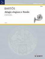 Adagio elegiaco and Rondo