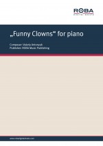 """""""""""Funny Clowns"""" for piano"""""""
