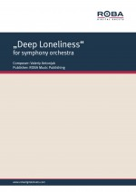 """""Deep Loneliness"" for symphony orchestra"""